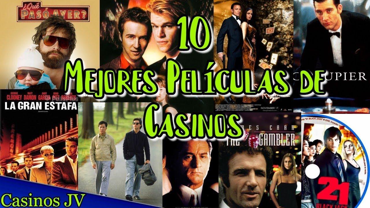 10 Mejores Películas de Casinos - De Ficción A Realidad / Casinos JV